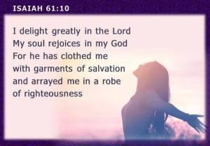 I delight - Isaiah 61