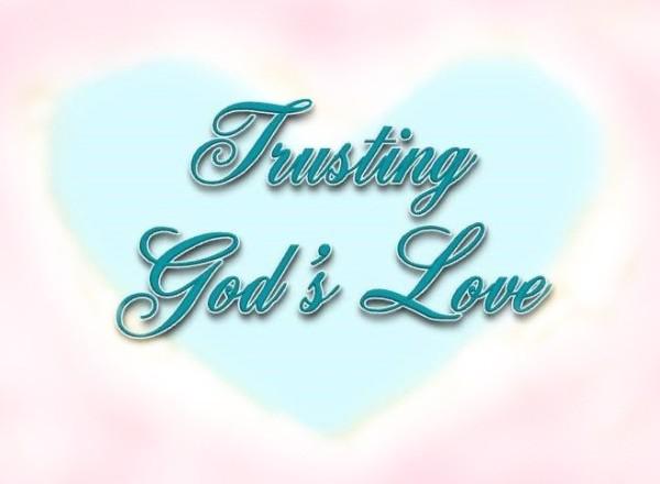 Trusting God's love 2